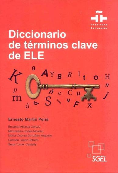 Diccionario De Términos Clave De Ele - Sgel