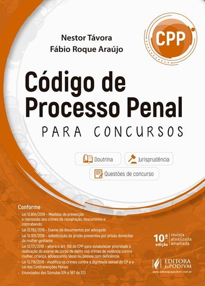 Código De Processo Penal Para Concursos - 10ª Edição 2019