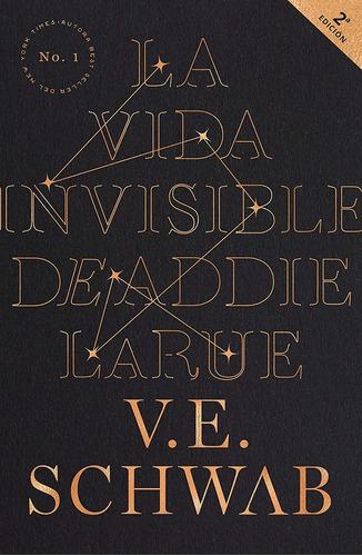 Imagen 1 de 2 de La Vida Invisible De Addie Larue_v.e.schwab