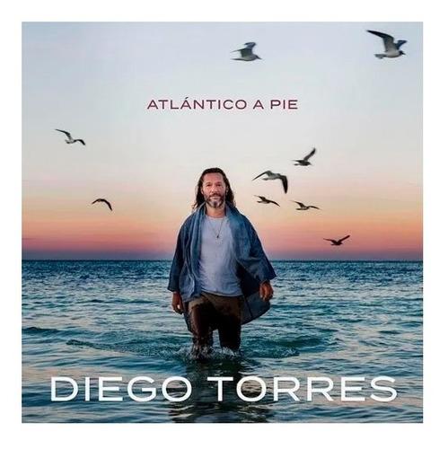 Diego Torres, Atlantico A Pie, Cd Nuevo Y Sellado