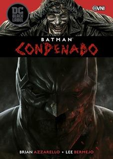 Batman Condenado - Azzarello, Bermejo