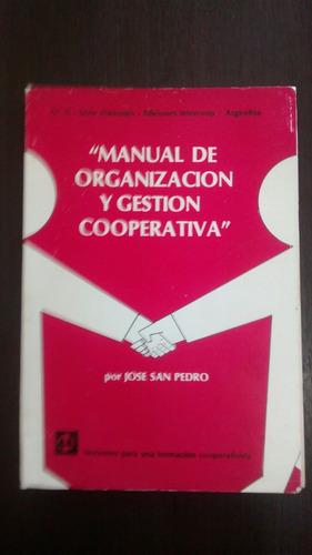 Manual De Gestion Y Organizacion Cooperativa. J. San Pedro