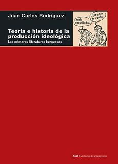 Teoría E Historia De La Prod. Ideológica, Rodríguez, Akal