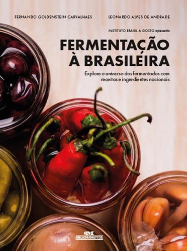 Fermentação À Brasileira Explore O Universo Dos Fermentados