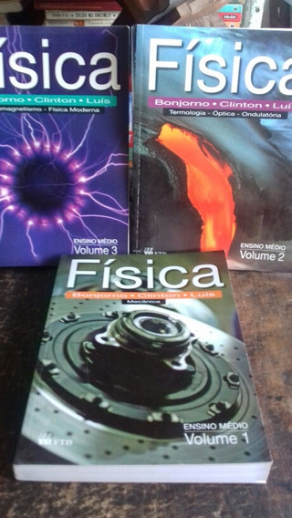 Física / 1 ,2 E 3 / Bonjorno/ 2010