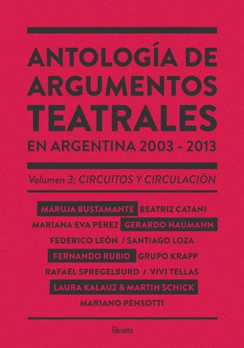 Imagen 1 de 1 de Antología De Argumentos Teatrales Vol. 3, Editorial Libretto