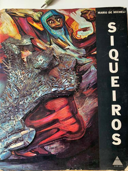 Siqueiros O Grande Painelista Mexicano