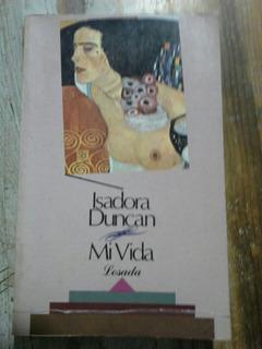 Mi Vida Isadora Duncan. Autobiografìa - Ed. Losada