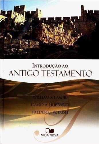 Introdução Ao Antigo Testamento Livro Vida Nova - Lasor