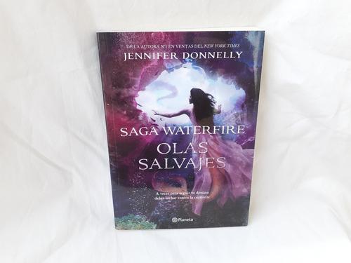 Imagen 1 de 5 de Olas Salvajes Saga Waterfire Libro Dos Jennifer Donnelly