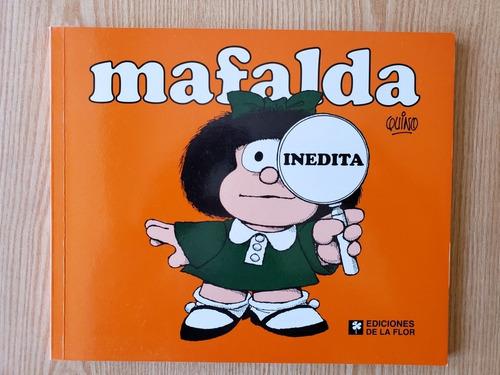 Imagen 1 de 2 de Mafalda Inédita (ediciones De La Flor)