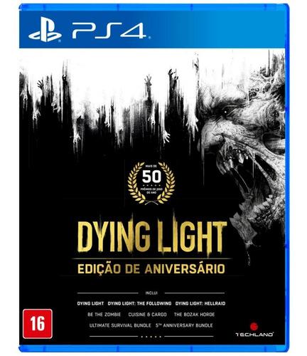 Dying Light Edição De Aniversário - Mídia Física (ps4) Novo