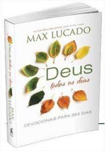 Livro Max Lucado - Deus Todos Os Dias - Devocional