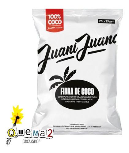 Sustrato Fibra De Coco Juanijuana 25lts #quema2 Grow