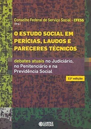 Livro Estudo Social Em Perícias, Laudos E Pareceres Técnicos