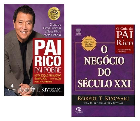 Kit Livros - Pai Rico Pai Pobre + O Negócio Século Xxi