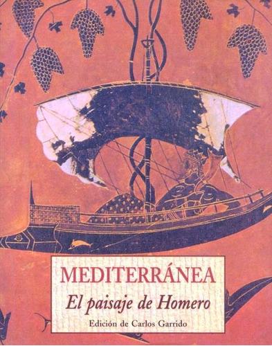 Mediterranea . El Paisaje De Homero