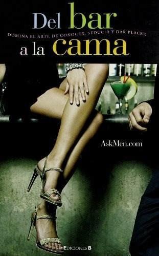 Libro Del Bar A La Cama/ From The Bar To The Bedroom: Domi