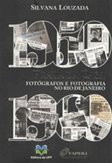 Prata Da Casa - Fotografos E Fotografia No Rio De Janeiro (1