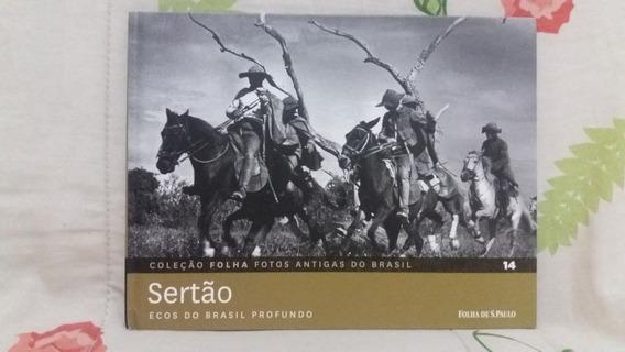Sertão - Coleção Folha Fotos Antigas Nº 14