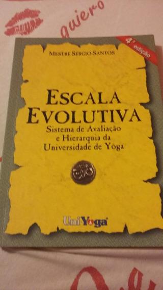 Escala Evolutiva Sistema De Avaliação E Hierarquia Da Univer