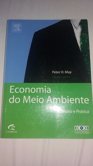 Livro Economia Do Meio Ambiente - Peter May