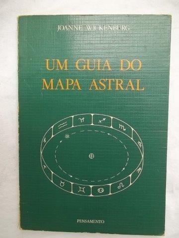 Um Guia Do Mapa Astral - Joanne Wickenburg - Livro Usado