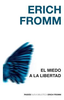 El Miedo A La Libertad - Erich Fromm - Nuevo - Original
