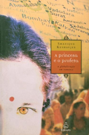 A Princesa E O Profeta /shafique Keshavjee