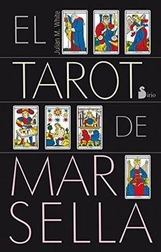 El Tarot De Marsella (libro + Cartas) / Julian White