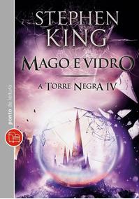 Livro A Torre Negra: Mago E Vidro - Vol. 4 - Ed. De Bolso