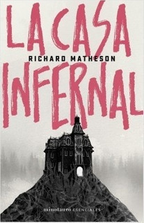 Casa Infernal, La - Richard Matheson