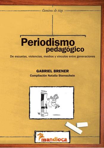 Imagen 1 de 1 de Periodismo Pedagógico - Estación Mandioca -