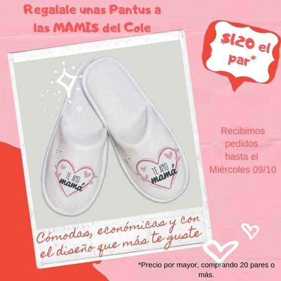 Pantuflas Sublimadas Día De La Madre X20 Pares! $125 C/par