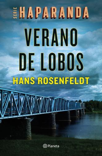 Verano De Lobos. Hans Rosenfeldt. Planeta