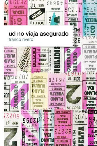 Ud No Viaja Asegurado - Franco Rivero