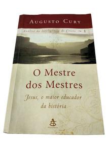 O Mestre Dos Mestres Augusto Cury Educador Filosofia