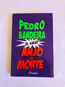 Anjo Da Morte - Os Karas - Pedro Bandeira