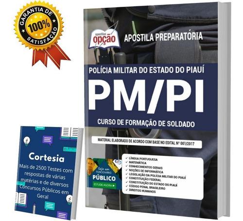 Apostila Soldado Concurso Pm Pi - Polícia Militar Piauí