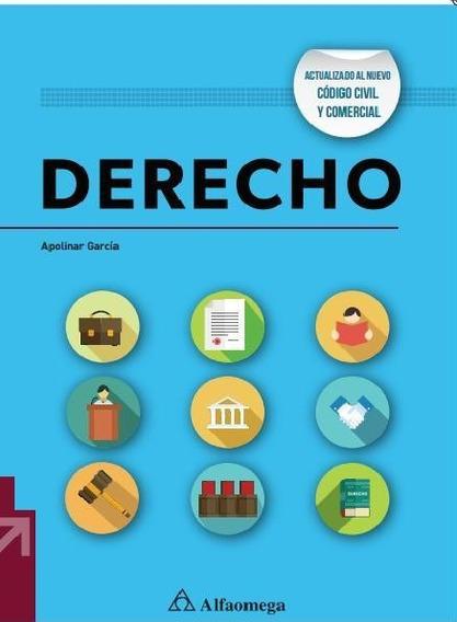 Libro Derecho 2da Ed Actualizada Apolinar García Alfaomega