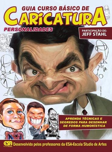 Imagem 1 de 1 de Livro Guia Curso Básico De Caricatura: Personalidades