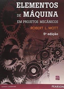 Elementos De Máquina Em Projetos Mecânicos