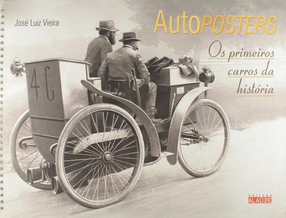 Os Primeiros Carros Da História Autoposters Capa Dura 28x37