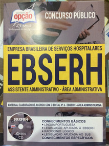 Apostila Para Concurso Ebserh - Assistente Administrativo.