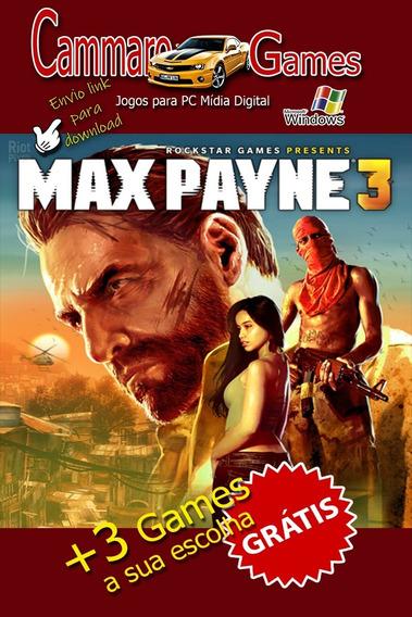 Max Payne 3: Edição Completa Para Pc. 2020 + 3 Games Da Loja