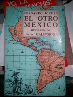 C27 El Otro Mexico, Biografia De Baja California, Jordan