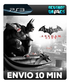 Batman: Arkham City - Psn Ps3 - Envio Imediato