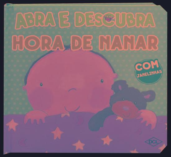 Abra E Descubra - Hora De Nanar