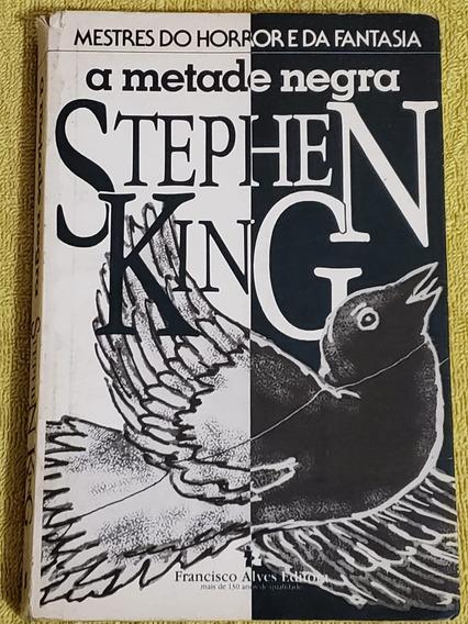 Livro (raro) A Metade Negra - Stephen King