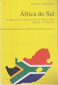 Livro África Do Sul: País Sede Da Copa Do Mundo - Pediapress